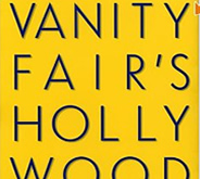 Vanity Fair's Hollywood by Graydon Carter