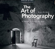 The Art of Photography by Bruce Barnbaum