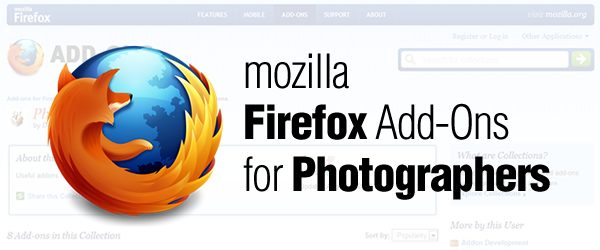 Mozilla Firefox Add-Ons for Photographers