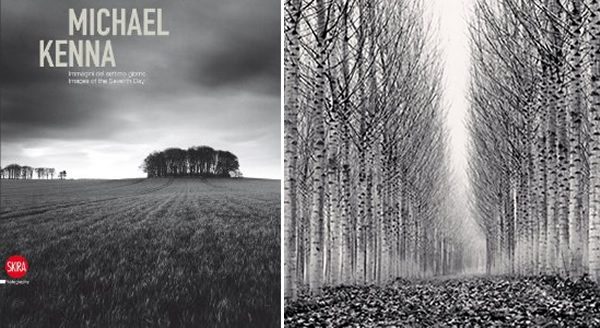 Michael Kenna: Images of the Seventh Day by Michael Kenna
