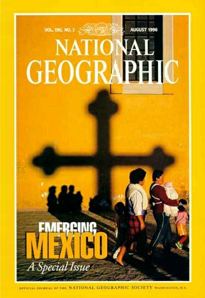 The Best of National Geographic Magazine Covers  - August 1996 - Emerging Mexico