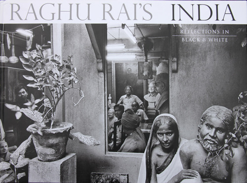 Raghu Rai's India: Reflections in Black and White