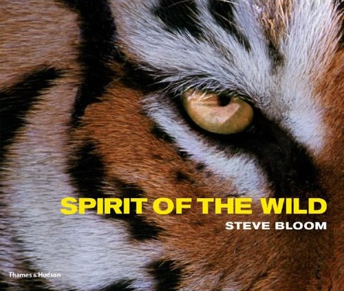 Steve Bloom: Spirit of the Wild
