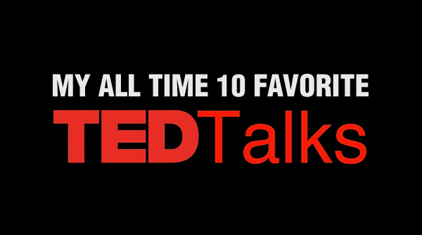 My All Time 10 Favorite TED Talks on Creativity