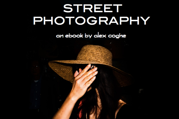 Street Photography - An eBook by Alex Coghe