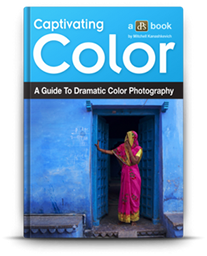 Captivating Color - A Guide to Dramatic Color Photography