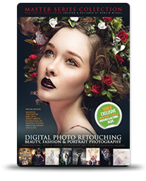 Digital Photo Retouching: Beauty, Fashion & Portrait Photography