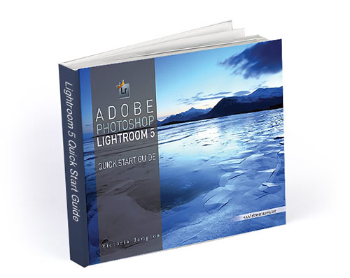Adobe Photoshop Lightroom 5 - Quick Start Guide