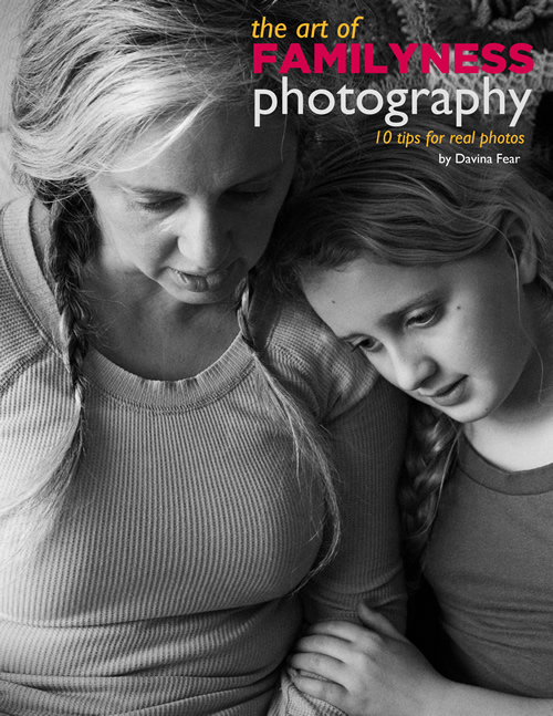 The Art of Familyness Photography: 10 tips for real photos