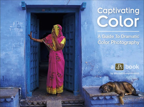 Captivating Color – A Guide To Dramatic Color Photography