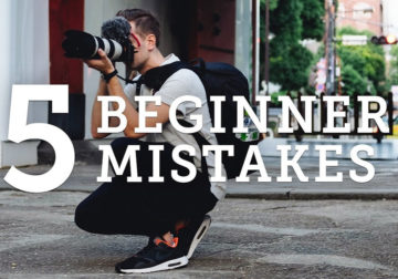 Photography Tutorials For Beginners: 5 Common Photography Mistakes And How To Solve Them