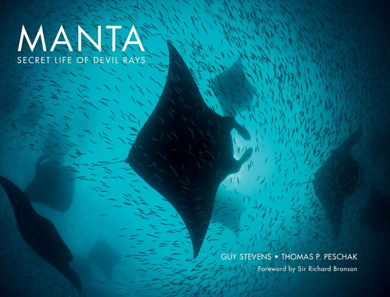Underwater Photography Book of the Year - Winner 'Manta: Secret Life Of Devil Rays' - Guy Stevens & Thomas P. Peschak