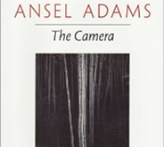 The Camera (Ansel Adams Photography Series) by Ansel Adams