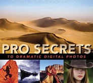 Pro Secrets to Dramatic Digital Photos by Jim Zuckerman