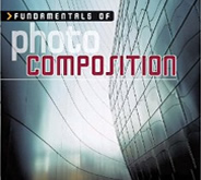 Fundamentals of Photo Composition by Paul R. Comon