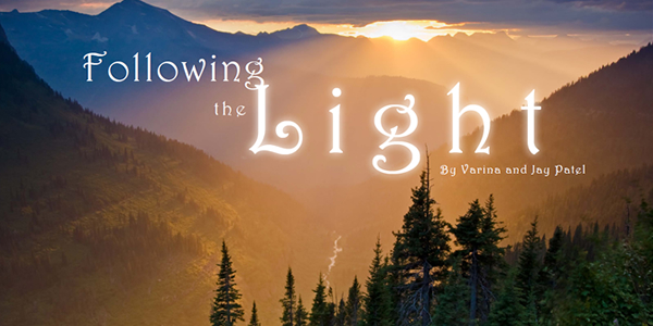 Following the Light by Varina and Jay Patel