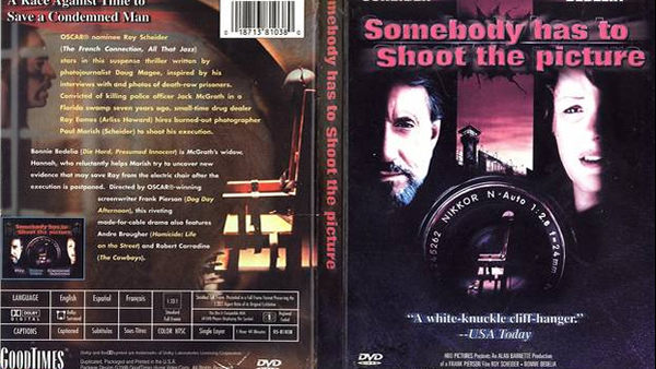 Somebody Has to Shoot the Picture (TV 1990)