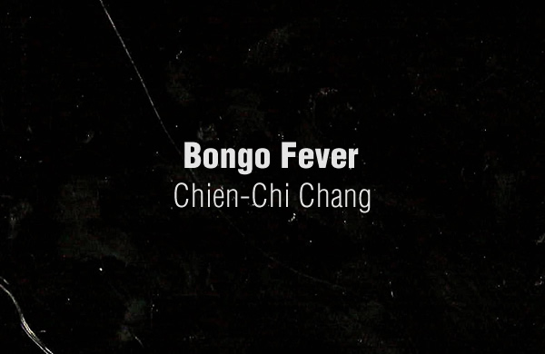 Bongo Fever by Chien-Chi Chang