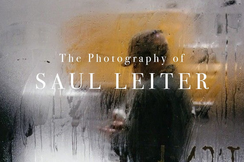 The Artistic Photography of Saul Leiter: An Inspiring Video By Tatiana Hopper